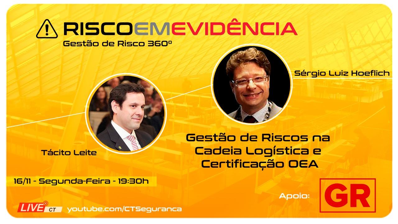 Gestão de riscos na cadeia logística e certificação OEA - Operador Econômico Autorizado