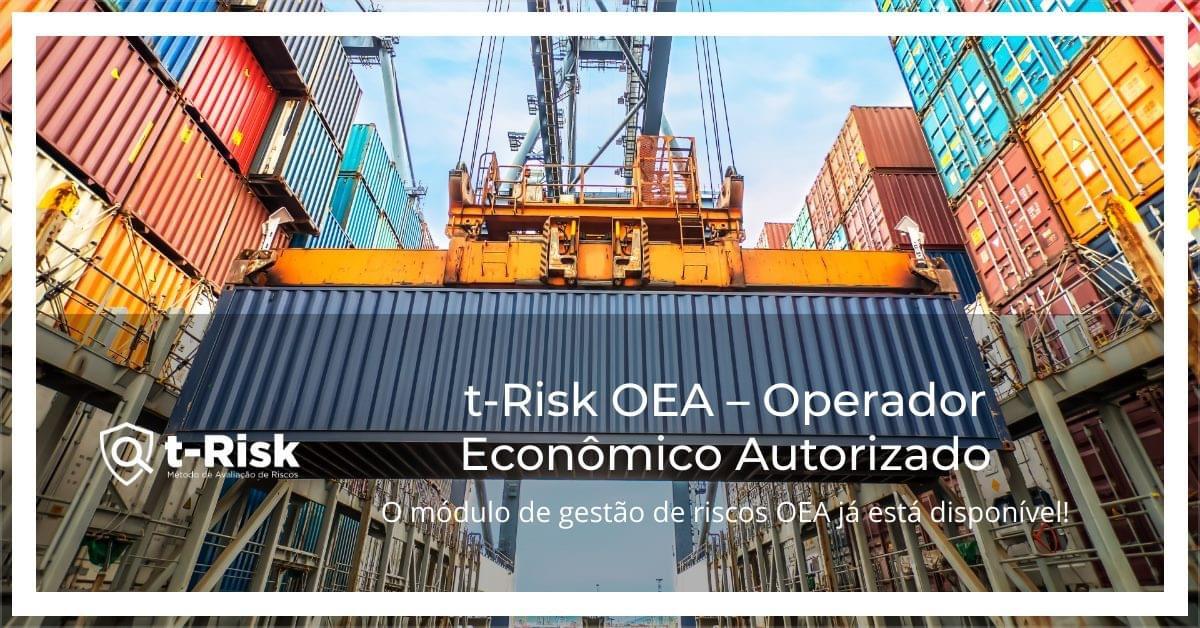t-Risk OEA - Operador Econômico Autorizado (AEO)