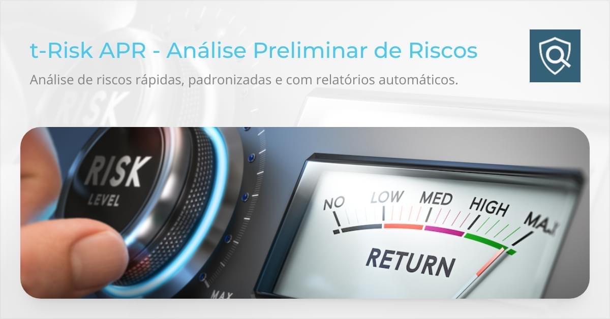 t-Risk APR - Análise Preliminar de Riscos