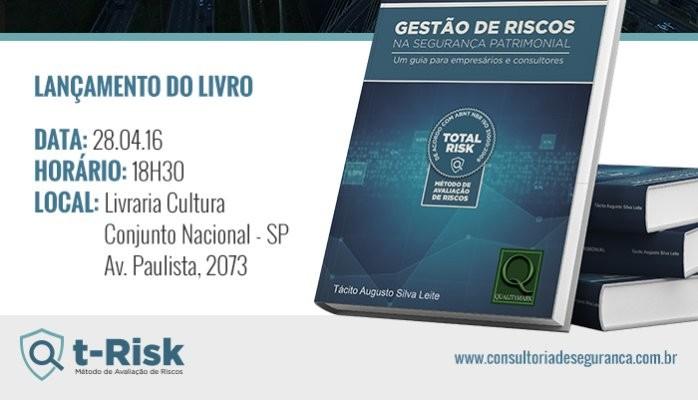 Livro: GESTÃO DE RISCOS NA SEGURANÇA PATRIMONIAL - Um guia para empresários e consultores